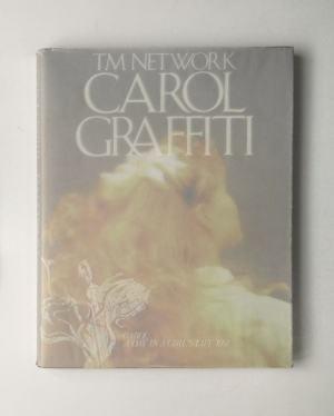 TM NETWORK CAROL GRAFFITI (1989)/CBS・ソニー出版